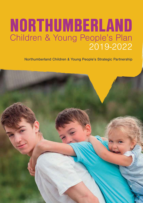 Northumberland Children & Young People's Plan 2019-2022 front cover