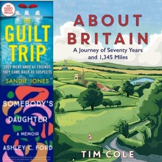 Book covers of The Guilt Trip, Somebody's Daughter and About Britain